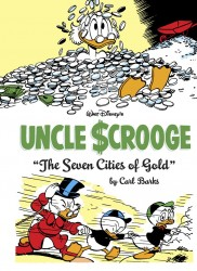 Fantagraphics - The Complete Carl Barks Disney Library - Uncle Scrooge - The Seven Cities of Gold